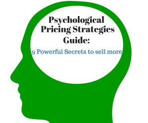 Psychological Pricing Strategies Guide